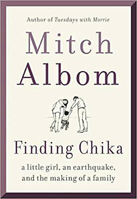 Finding Chika by Mitch Albom (2019. Digital)