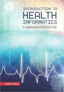 Introduction to Health Informatics A Canadian Perspective