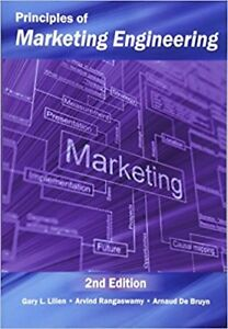 Principles of Marketing Engineering 2nd Edition by Lilien, Bruyn