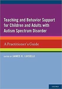 Teaching and Behavior Support for Children & Adults with Autism