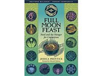 Full Moon Feast: Food and the Hunger for Connection by J. Prentice (Paperback)