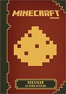 Minecraft Redstone Le Guide Officiel