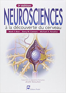 Neurosciences: à la Découverte du Cerveau 3e Ed.