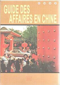Guide des affaires en chine, CD inclus par Ma Ke et Li Jun