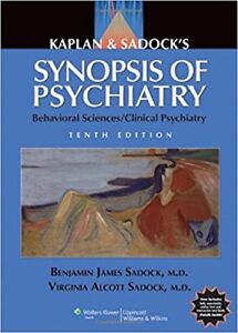 Kaplan & Sadock's Synopsis of Psychiatry Beh Sc-Clin Psy 10th Ed