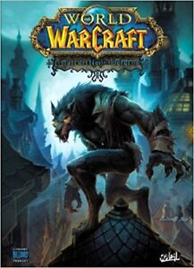 WORLD OF WARCRAFT # 13 LA MALÉDICTION DES WORGENS MICKY NEILSON