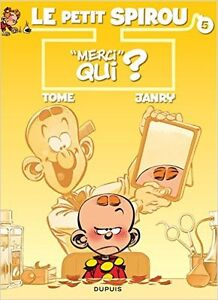 LE PETIT SPIROU # 5 ''MERCI QUI ? TOME JANRY ÉTAT NEUF TAXES IN