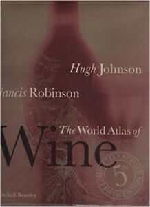 World Atlas of Wine - 5th Edition