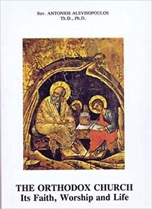 The Orthodox Church: Its Faith Worship and Life Paperback – 2001