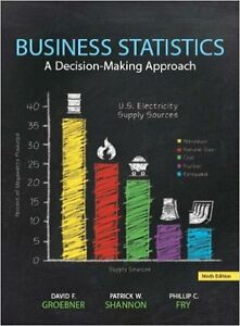 Business Statistics A Decision-Making Approach 9th edition