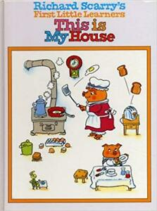 Richard Scarry's First Little Learners - This is my house