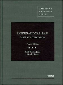 International Law Cases and Commentaries - 4th Edition
