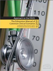 The Edmonton Manual: approach to the OSCE (LMCC prep)