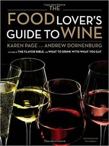 The Food Lover's Guide to Wine ~ Karen Page & Andrew Dornenburg