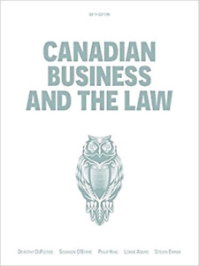 Canadian Business and the Law 6th Ed