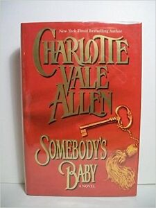 Charlotte Vale Allen-Somebody's Baby paperback-Very good +
