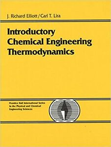Introductory Chemical Engineering Thermodynamics by Elliott