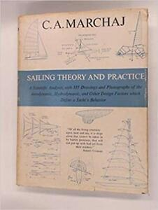 Sailing Theory and Practice by C.A. Marchaj