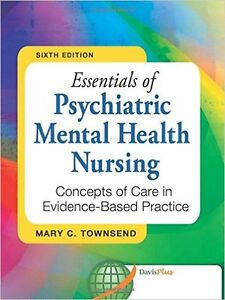 Essentials of Psychiatric Mental health nursing, 6th Ed.