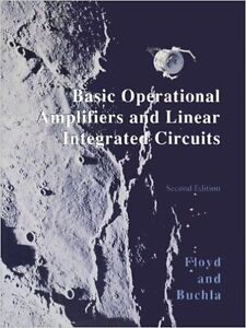 Basic Operational Amplifiers and Linear Integrated Circuits (2nd