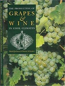 The Production of Grapes and Wine in Cool Climates