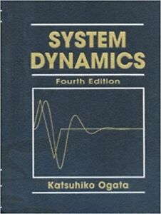 Used textbook:  System dynamic Fourth Edition by Katsuhiko Ogata
