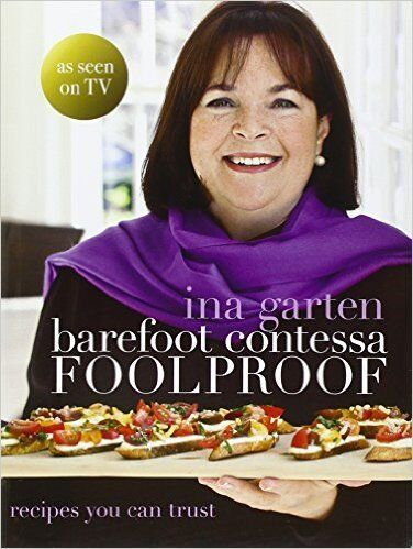 Barefoot Contessa: Foolproof by Ina Garten    Hardcover, FREE ship 9780593070536