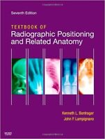 Textbook of Radiographic Positioning and Related Anatomy, 7th Ed