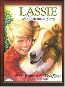 Lassie The Christmas Story - Gorgeous illustrations  Hard cover