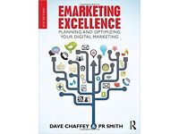EMarketing Excellence Planning and Optimizing your digital marketing Dave Chaffey & PR Smith Book
