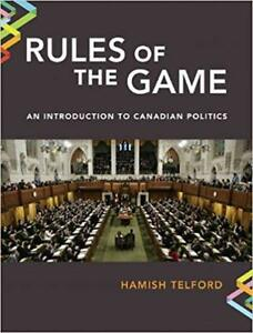 Rules of The Game - An Intro to Canadian Politics