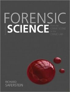 Forensic Science: From the Crime Scene to the Crime Lab (2nd Ed)