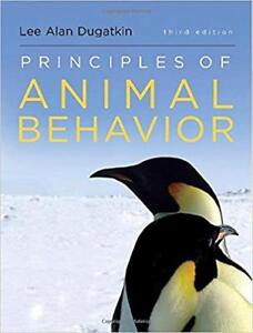 Principles of Animal Behaviour (3rd ed) by Lee Alan Dugatkin