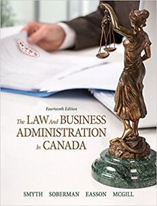 The Law and Business Administration in Canada 14th ED