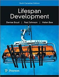 LIFESPAN DEVELOPMENT 6TH CANADIAN EDITION PEARSON.