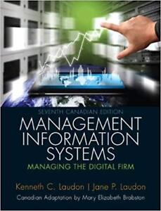 Seventh Canadian Edition: Management Information Systems