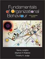 Fundamentals of Organizational Behaviour 5th Canadian Edition