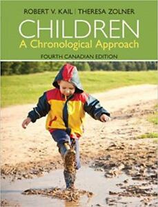Children a Chronological Approach (Fourth Canadian Edition)