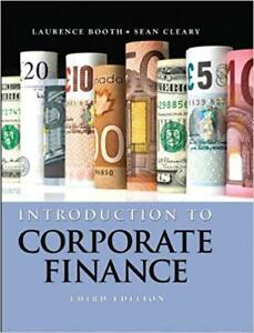 Introduction to Corporate Finance, 3rd Edition by Booth & Cleary