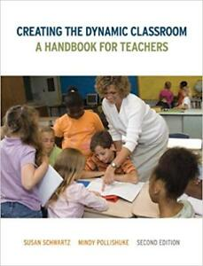 Creating the Dynamic Classroom 2nd Edition