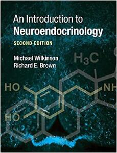 An Introduction to Neuroendocrinology, 2nd ed (Wilkinson/Brown)