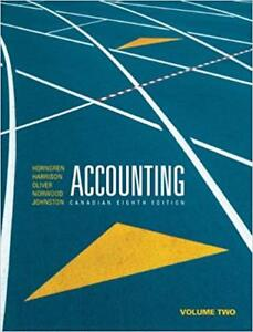 Accounting, Volume 2, Canadian 8th Edition PLUS MyLab Accounting