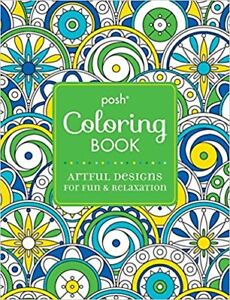 Posh Adult Coloring Book: Artful Designs for Fun & Relaxation