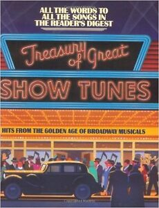 Treasury Of Great Show Tunes ( A readers digest songbook)