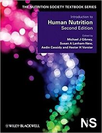 Introduction to Human Nutrition (The Nutrition Society Textbook) University of Glasgow MSc