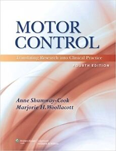Motor Control Translating Research into Clinical Practice 4th Ed