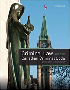 Criminal Law and the Canadian Criminal Code 6th Ed Textbook