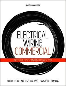 Electrical Wiring: Residential, Seventh Canadian Edition