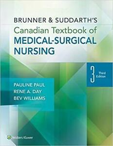 Brunner and Suddarths Canadian Textbook of Medical-surgical nursing
