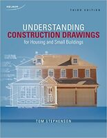 Understanding Construction Drawings For Housing and Small Bus